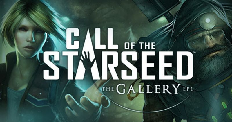 The Gallery: Episode 1 – Call of the Starseed